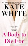 A Body to Die For (Bailey Weggins Mystery, #2)