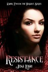 Resistance (The Variant Series, #2)