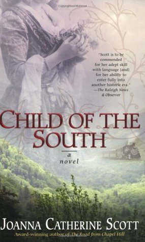 Child of the South by Joanna C. Scott