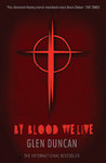 By Blood We Live (The Last Werewolf / Bloodlines Trilogy, #3)