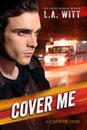 Cover Me (Cover Me, #1)