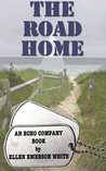 The Road Home (Echo Company #5)