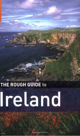 The Rough Guide to Ireland 8 by Paul Gray