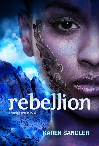 Rebellion by Karen Sandler