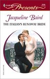 The Italian's Runaway Bride (Harlequin Presents, No. 2219)