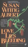 Love Lies Bleeding (China Bayles, #6)