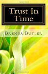 Trust in Time (Shaw Brothers Series, Vol. 2)