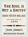 The Soul is Not a Smithy (Electric Literature's Recommended Reading)