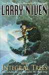 The Integral Trees / The Smoke Ring by Larry Niven