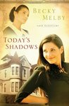 Today's Shadows (Lost Sanctuary #3)