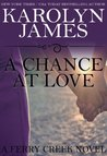 A Chance at Love: A Billionaire Romance (Ferry Creek, #1)