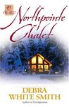 Northpointe Chalet (Austen Series, #4)