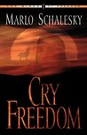 Cry Freedom (Winds of Freedom, Book 1)