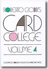 Card College, Volume 4: A Complete Course in Sleight of Hand Card Magic