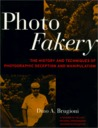 Photo Fakery: A History of Deception and Manipulation
