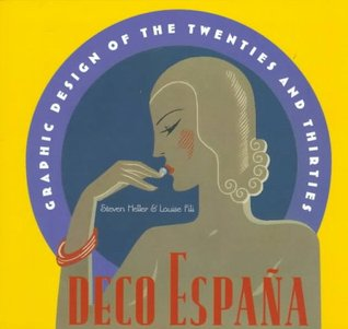 Deco Espana: Graphic Design of the Twenties and Thirties