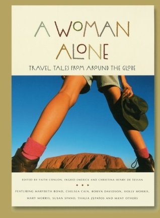 woman alone travel tales around