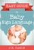 Easy Guide to Baby Sign Language