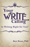 Your Write Calling: Is Writing Right for You?