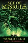 World's End (Age of Misrule, #1)