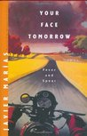 Fever and Spear (Your Face Tomorrow, #1)