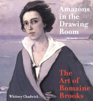 Amazons in the Drawing Room by Whitney Chadwick