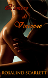 L'amore di Vincenzo by Rosalind Scarlett