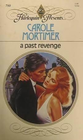 A Past Revenge by Carole Mortimer