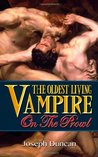 The Oldest Living Vampire on the Prowl (The Oldest Living Vampire Saga, #2)