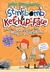 Stinkbomb & Ketchup-Face and the Quest for the Magic Porcupine (Stinkbomb & Ketchup-Face, #2)