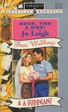 Quick Find A Ring (Three Weddings & A Hurricane) by Jo Leigh