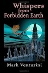 Whispers from Forbidden Earth