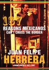 187 Reasons Mexicanos Can't Cross the Border: Undocuments, 1971-2007