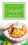 Delightful (Big Sky Pie, #3)