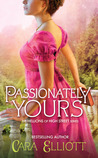 Passionately Yours (Hellions of High Street, #3)