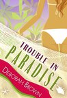 Trouble in Paradise (Paradise, #3)