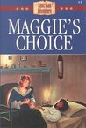 Maggie's Choice (The American Adventure, #8)