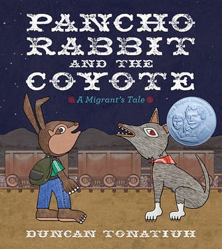 Free Download Pancho Rabbit and the Coyote DJVU by Duncan Tonatiuh