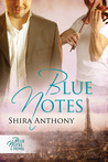 Blue Notes (Blue Notes, #1) by Shira Anthony