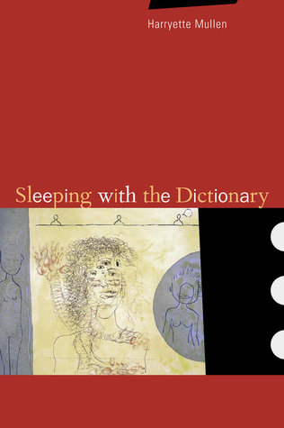 Sleeping With the Dictionary by Harryette Mullen