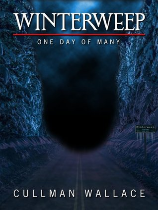 Winterweep: One Day Of Many (Winterweep, #1)