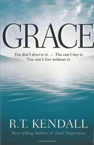Grace by R.T. Kendall
