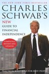 Charles Schwab's New Guide to Financial Independence Completely Revised and Updated: Practical Solutions for Busy People
