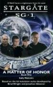 Review Stargate SG-1: A Matter of Honor (Stargate SG-1 #3) MOBI by Sally Malcolm