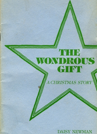 The Wondrous Gift: A Christmas Story