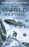 The World Before (Wess'Har Wars, #3)