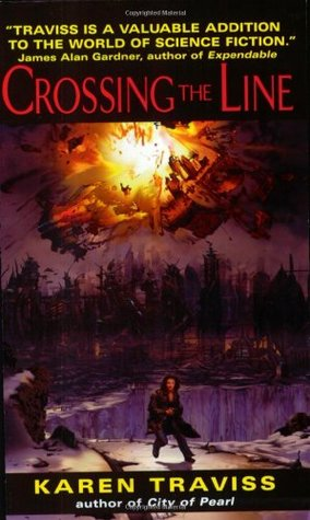 Crossing the Line by Karen Traviss