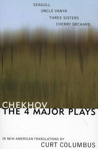 The Four Major Plays by Anton Chekhov
