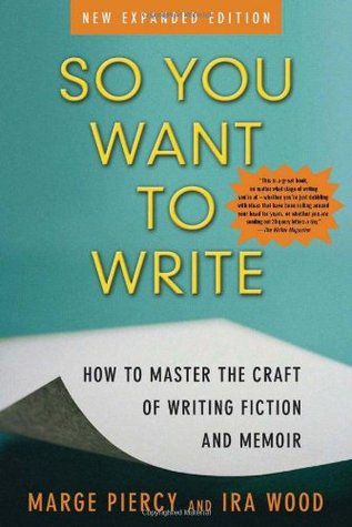 So You Want to Write by Marge Piercy