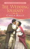 The Wedding Journey by Carla    Kelly